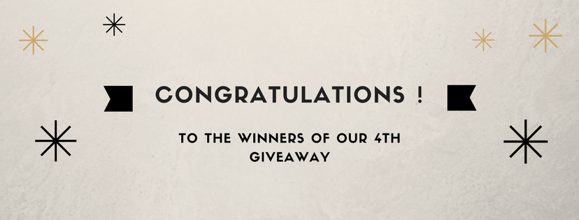 Congratulations to the winners of our 4th giveaway